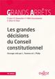 LES GRANDES DECISIONS DU CONSEIL CONSTITUTIONNEL - 18E ED.
